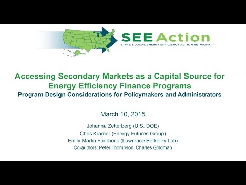 Secondary Markets: A Sustainable Capital Source for Energy Efficiency?