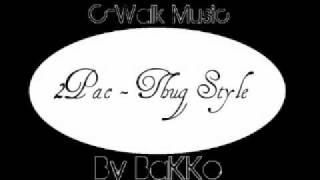 2pac thug style remix c walk music