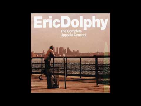 Eric Dolphy - The Complete Uppsala Concert