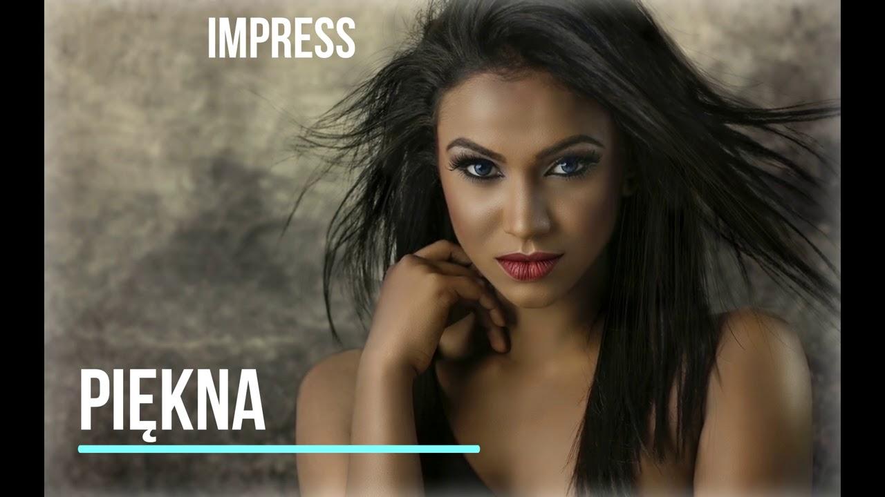 IMPRESS - PIĘKNA  ( OFFICIAL AUDIO )