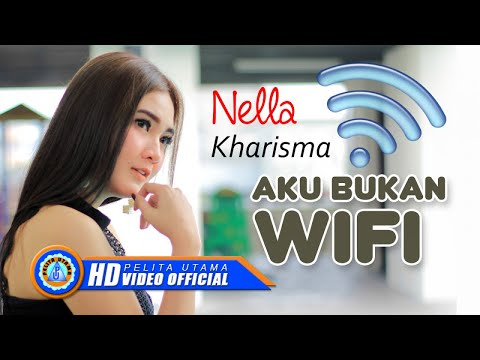 Nella Kharisma - AKU BUKAN WIFI ( Official Music Video ) [HD]