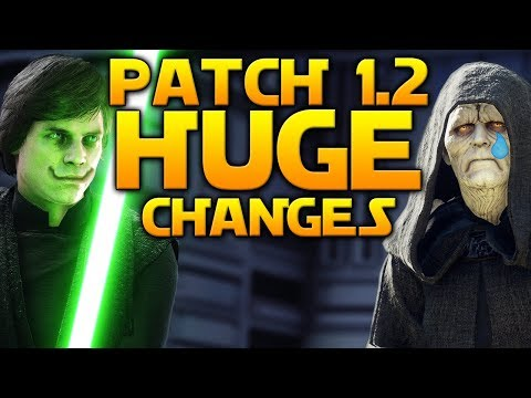 HUGE CHANGES: Full Patch 1.2 Details - Star Wars Battlefront 2