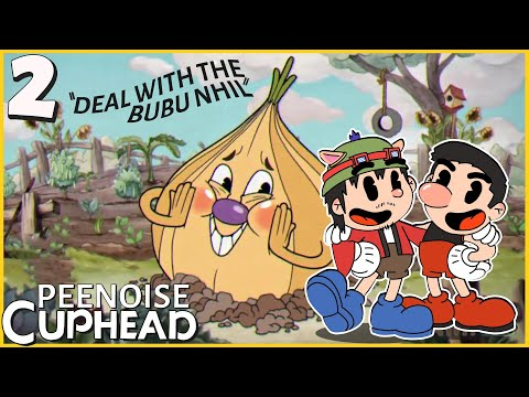 PEENOISE PLAY CUPHEAD (FILIPINO) – PART 2