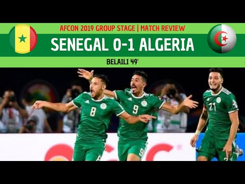 Senegal 0-1 Algeria: AFCON 2019 Group Stage Review