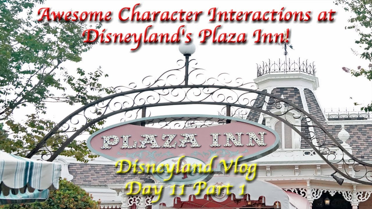 Awesome Character Interactions at Disneyland\'s Plaza Inn ...
