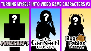 Turning Myself into Viḋeo Game Characters! #3   Minecraft, Genshin Impact, Bug Fables!