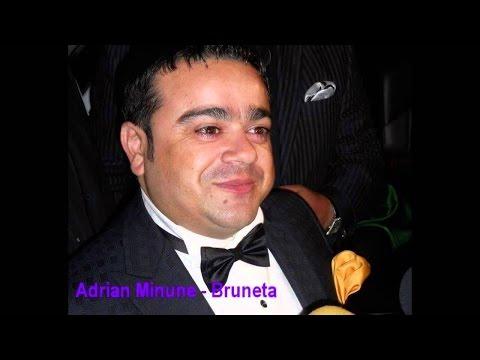 ADRIAN MINUNE - BRUNETA