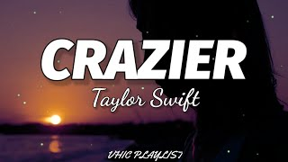 Download Taylor Swift - Crazier (Lyrics)🎶