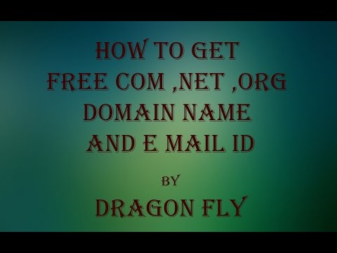 How to Get Free com ,net ,org Domain Name and E Mail ID By Dragon Fly