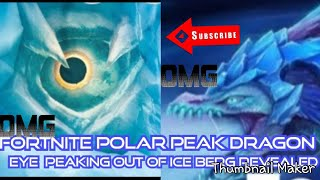 Fortnite Giant Dragon trapped in Polar Peak REVEALED (Giant dragon eye staring through ice Berg