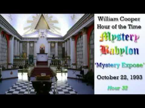 Bill Cooper, Mystery Babylon - Hour 32 - Mystery Exposé.
