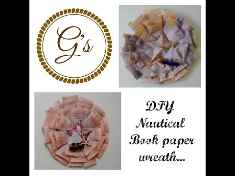 Nautical Book Paper Upcycled Wreath TutorialDIY Featuring a 3D Star