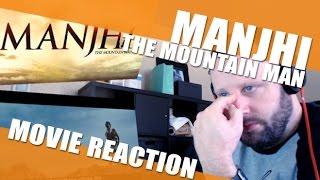 Manjhi the Mountain Man Movie Reaction - Iron Will and the Predator Mud Trick!