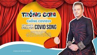 TRỐNG CƠM - CHỐNG COVID19 | Vietnamese/English version by KYO YORK