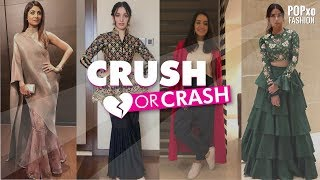 Crush Or Crash Celebrity Style Part 6 - POPxo Fashion