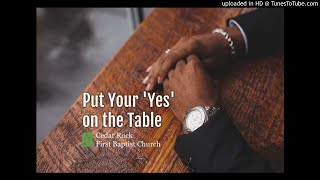 Put Your 'Yes' on the Table (Acts 16:1-10)