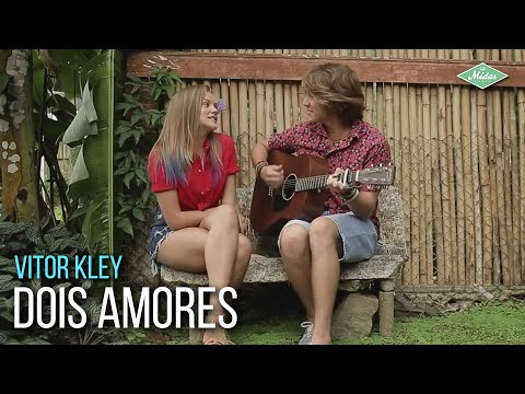 Vitor Kley - Dois Amores