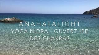 Yoga Nidra : ouverture des chakras