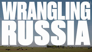 Wrangling Russia: the American cowboys heading east