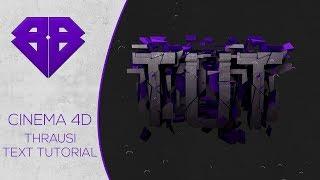 Cinema 4D Text Tutorial | Thrausi Text Effect Tutorial ( Cracked 3D Text )