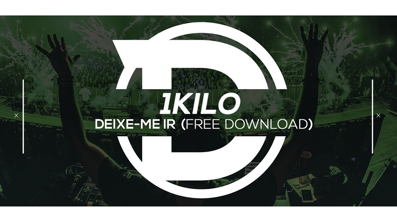 1kilo Deixe Me Ir Liva Remix Free Download Youtube