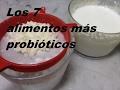 Los 7 alimentos más probióticos