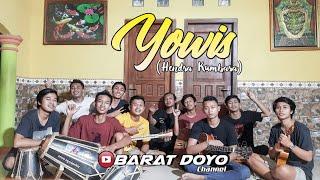 YOWIS (HENDRA KUMBARA) - COVER BARAT DOYO TEAM
