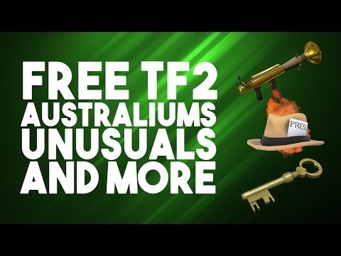 [TF2] How to get free items on TF2 Augest 2016 & Wear Free Stuff( No Hacking )