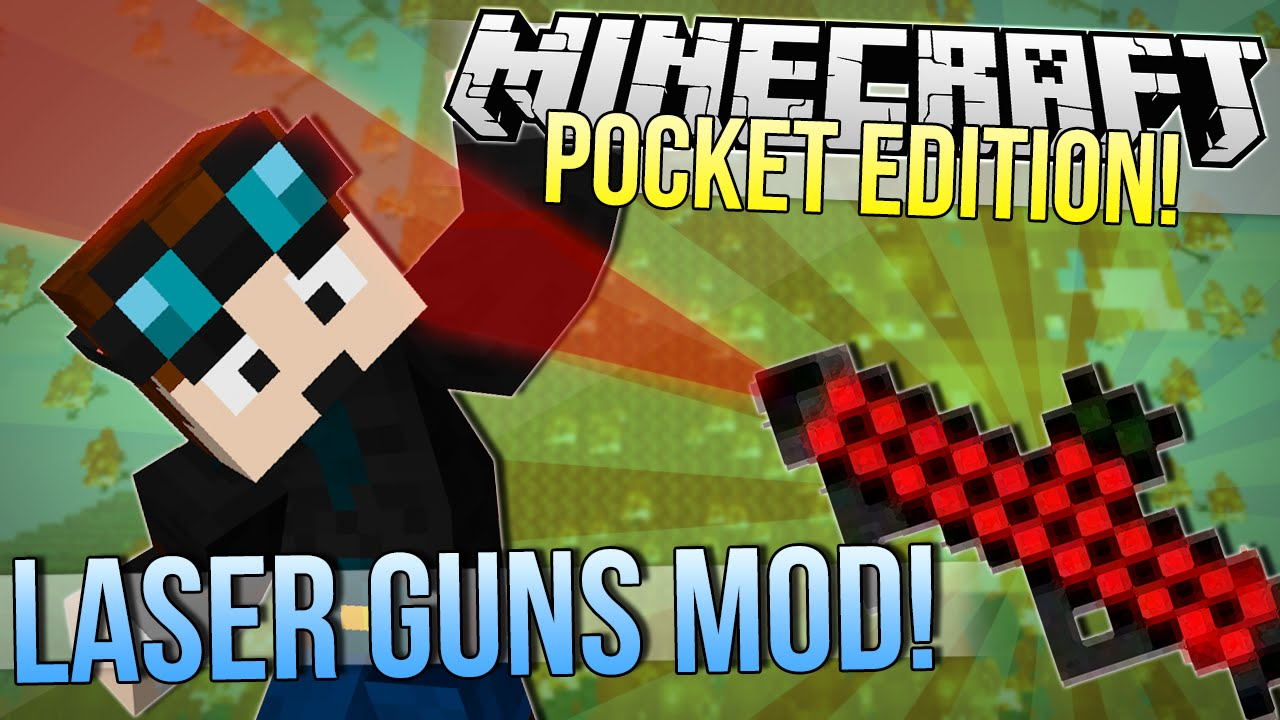 Laser Guns mod r004 for Minecraft PE 1 0 0/1 0 2