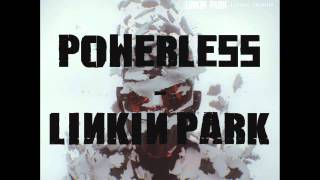 Video POWERLESS LINKIN PARK download MP3, 3GP, MP4, WEBM, AVI, FLV Agustus 2018