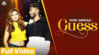 GUESS - GURI SARHALI (Full Video) Jaggi Sekhon | Harry Jordan | Latest Music 2019 | Bandookh Records