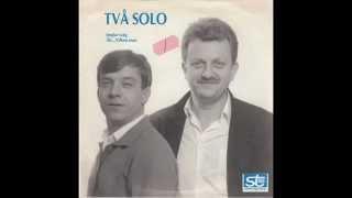 TVÅ SOLO - Åh...Vilken man - 1988