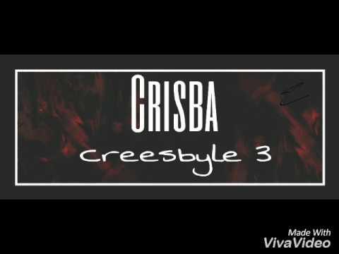 CRISBA -CREESTYLE3