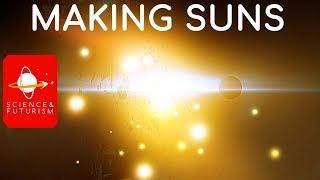Making Suns