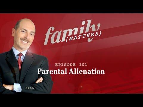 Episode 101 - Parental Alienation - Family Matters TV
