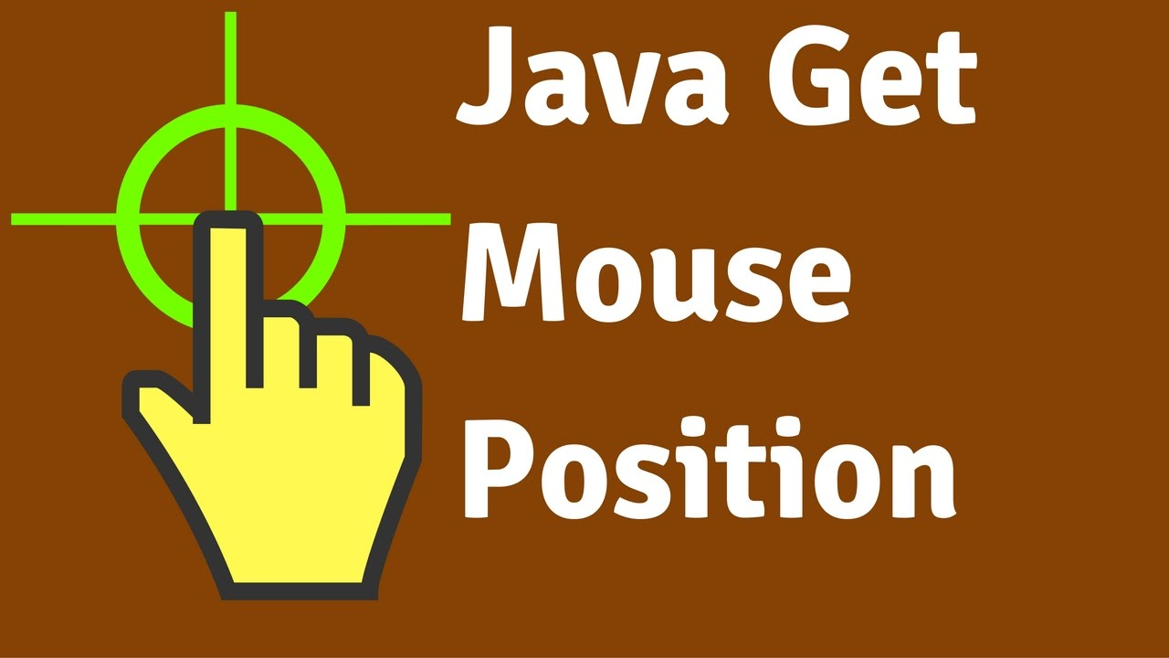 Java - How To Get Mouse Coordinates In Java Using Eclipse [ with source  code ]