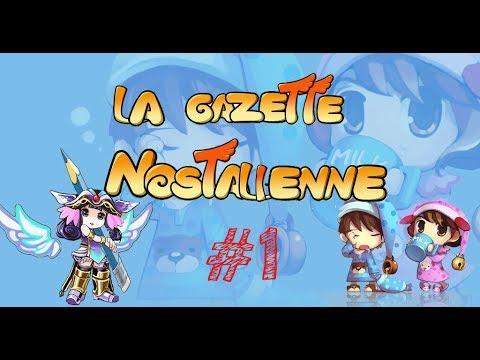 La Gazette Nostalienne ! Journal de Nostale (Partie 1) #1