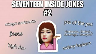 SEVENTEEN INSIDE JOKES #2 (Only Carats Understand)