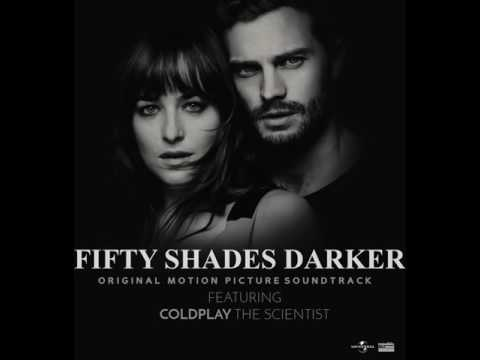 Fifty Shades Darker OST -  Coldplay The Scientist Official Audio