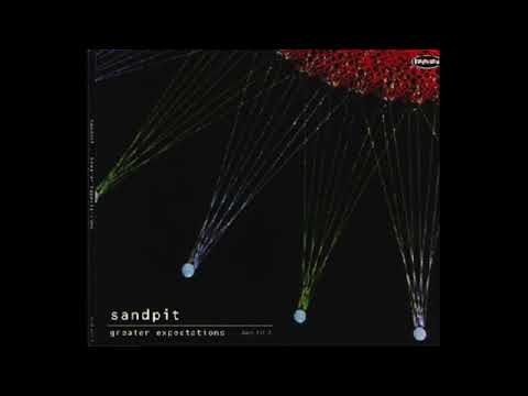 Sandpit - 'Greater Expectations' (Single + B-Sides)