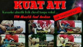 Karaoke akustik dangdut - Kuat Ati ( TTM Akustik feat Andien )