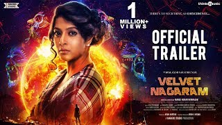 Velvet Nagaram Official Trailer