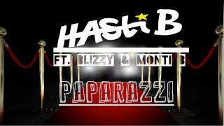 HASTI B - PAPARAZZI FEAT BLIZZY & MONTI B (OFFICIELL)