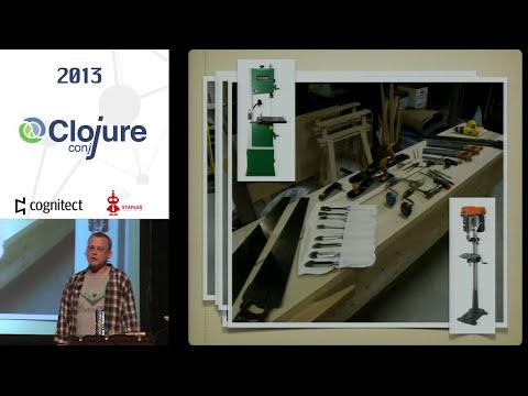 Tim Ewald - Clojure: Programming with Hand Tools