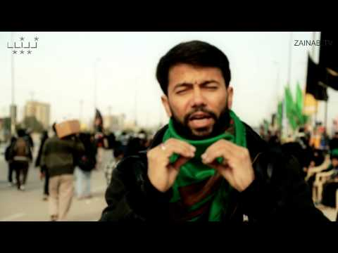 Chalo Chalo Karbala Chalo - Ali Safdar reciting during walk from Najaf to Karbala