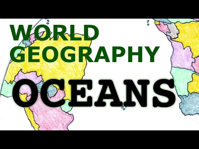 Geography Songs, Oceans