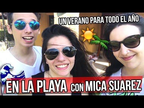 VLOG EN LA PLAYA con MICA SUAREZ