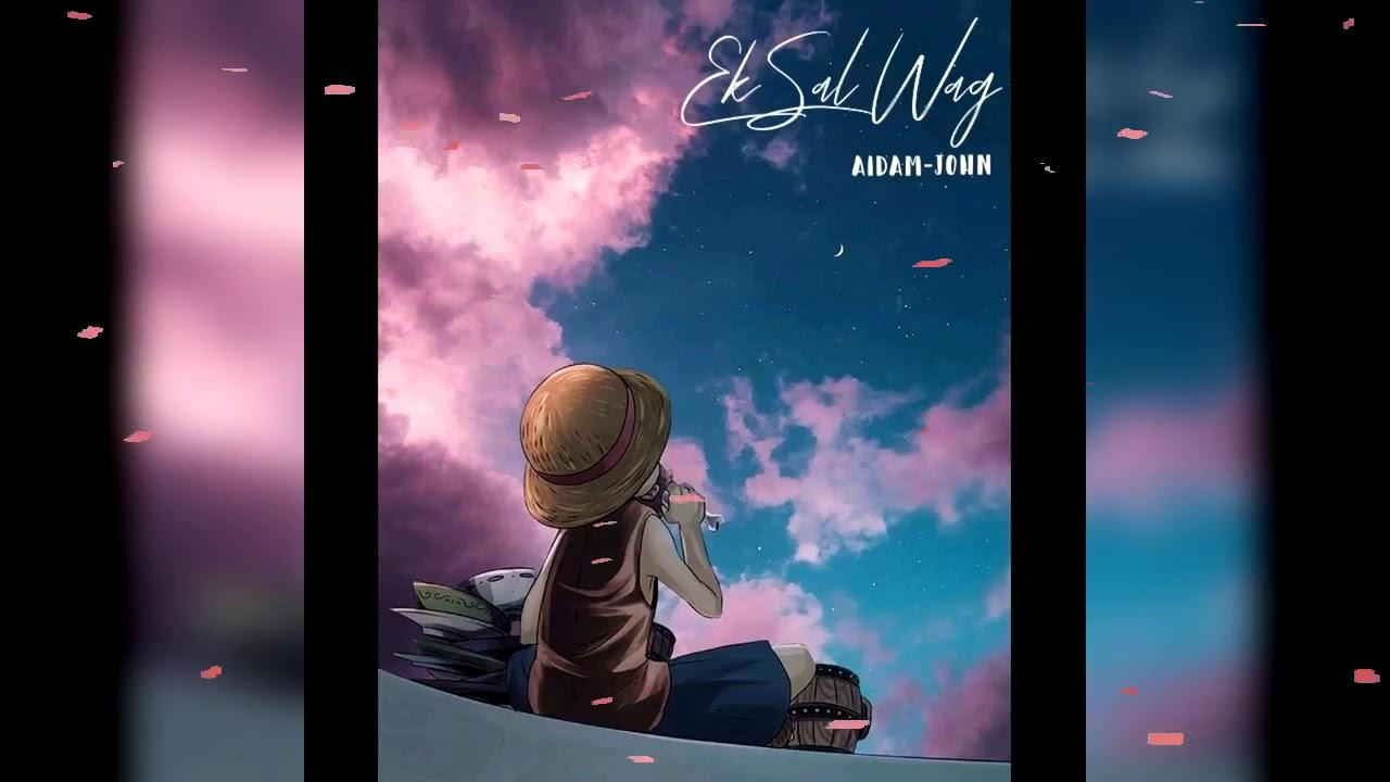 Download Aidam-John - Ek Sal Wag (Official Audio)