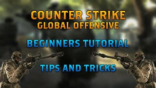 CSGO | Beginner's Tutorial | Tips and Tricks (2020)
