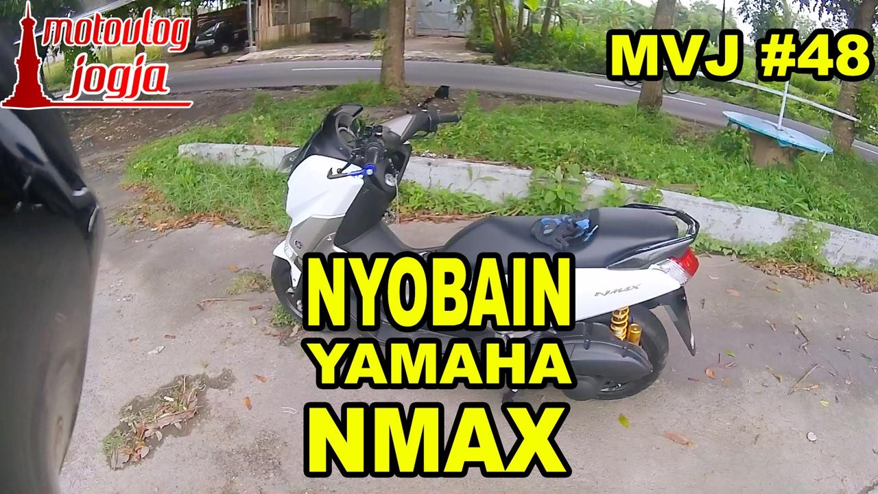 mvj  nyobain yamaha nmax  buta modifikasi